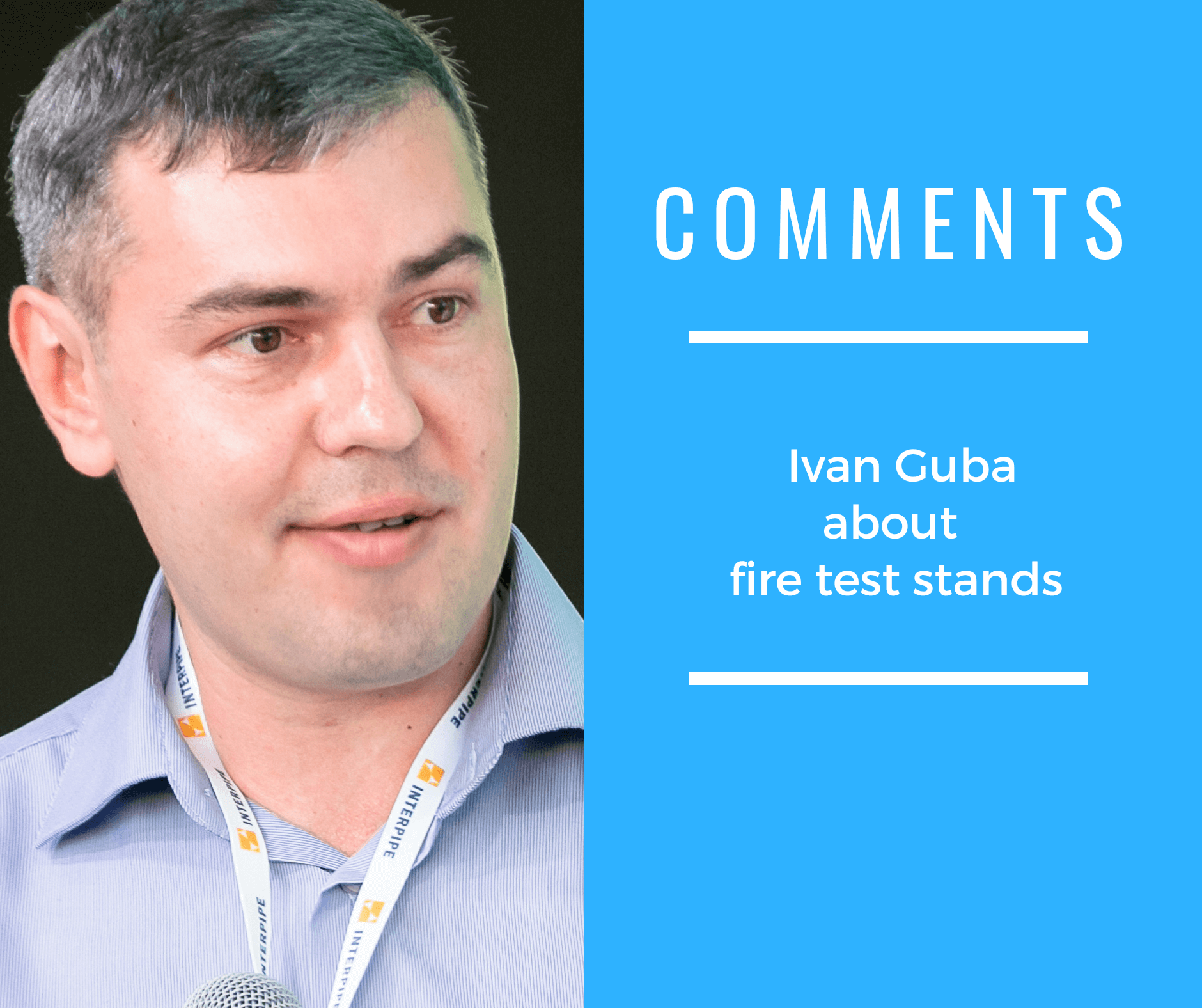 Ivan Guba about firing test stands